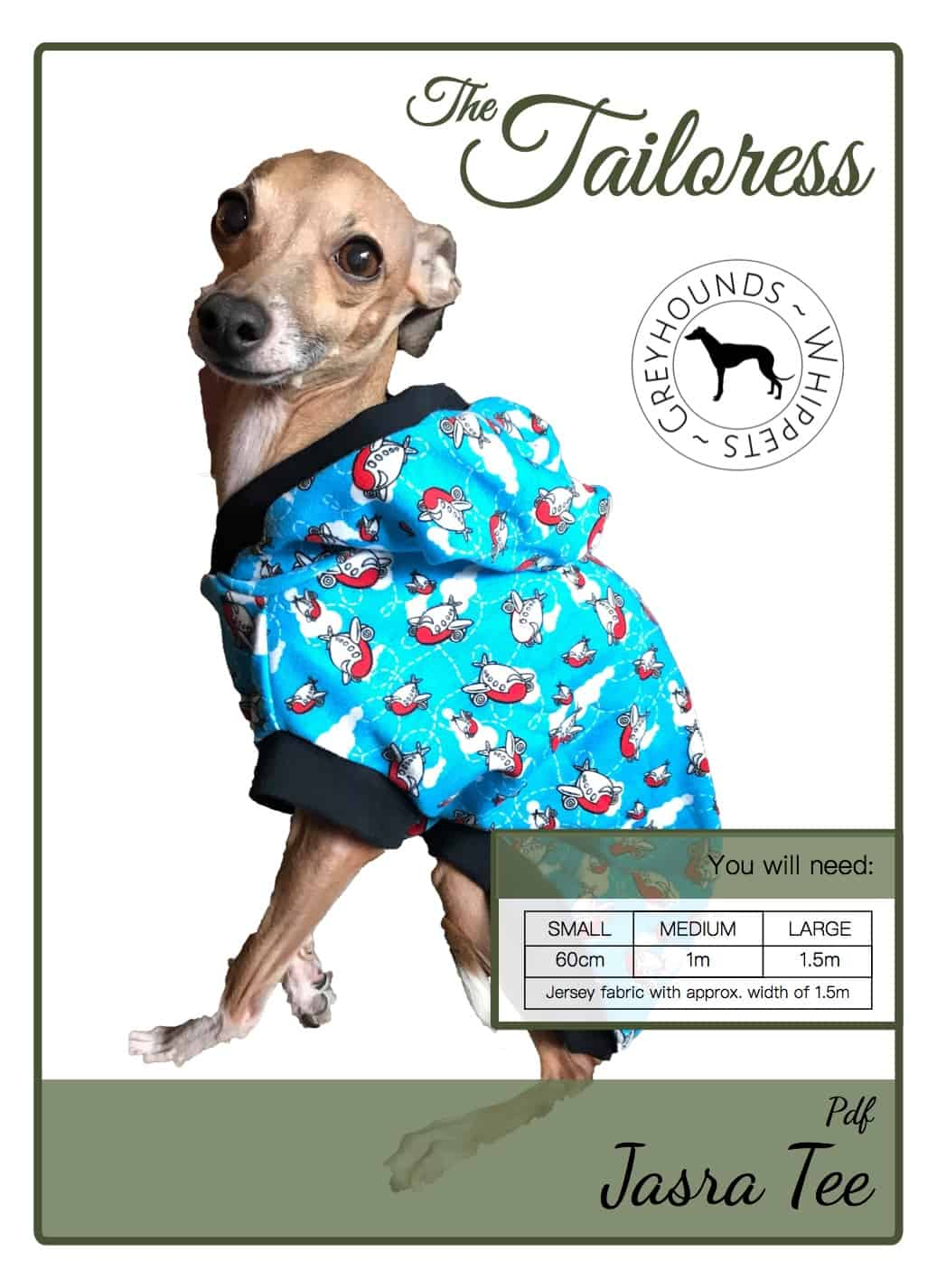 The Tailoress PDF Sewing Patterns - Jasra Tee for Whippets and Greyhounds Tutorial