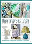 Flea Market Finds Magazine by Matthew Mead