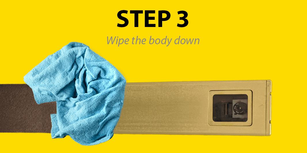 Step 3: Wipe the body down