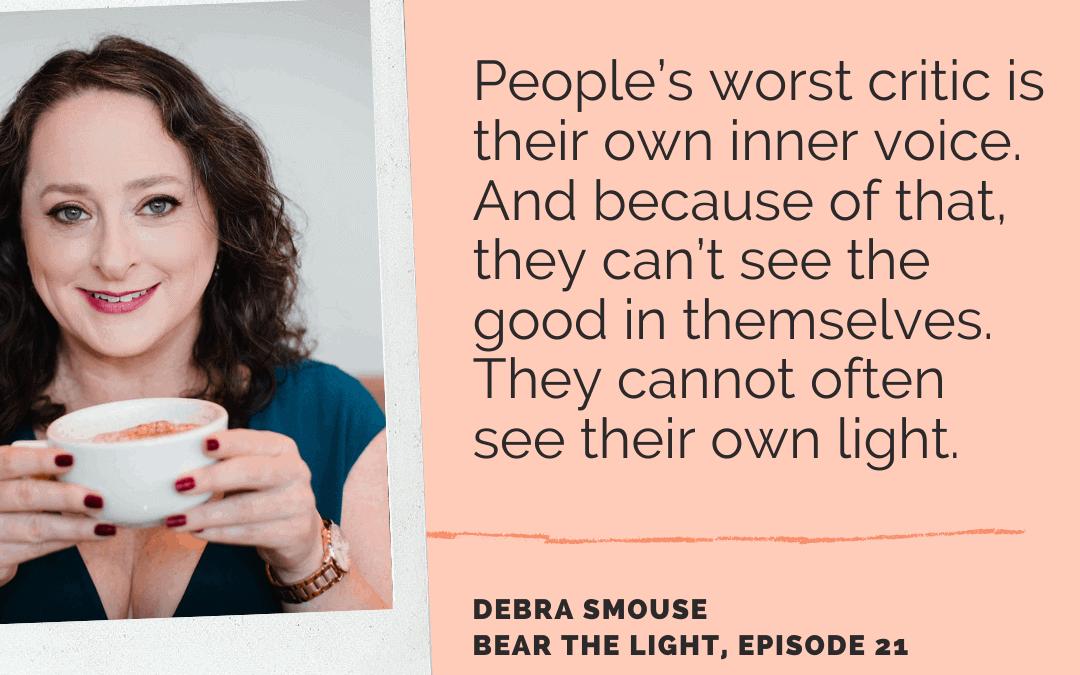 Debra Smouse on Bear the Light Podcast
