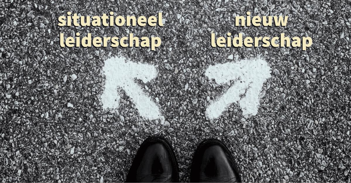 Situationeel leiderschap of Nieuw Leiderschap?