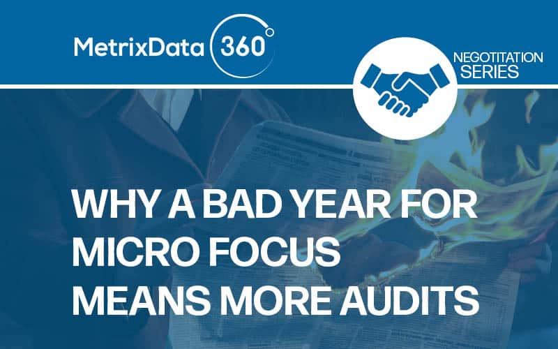Rebounding from 2019 May Mean More Micro Focus Audit Requests