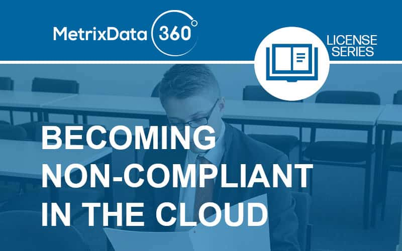 Becoming Non-Compliant in the Cloud