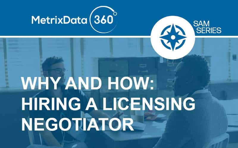Hiring a Licensing Negotiator: The Whys and Hows