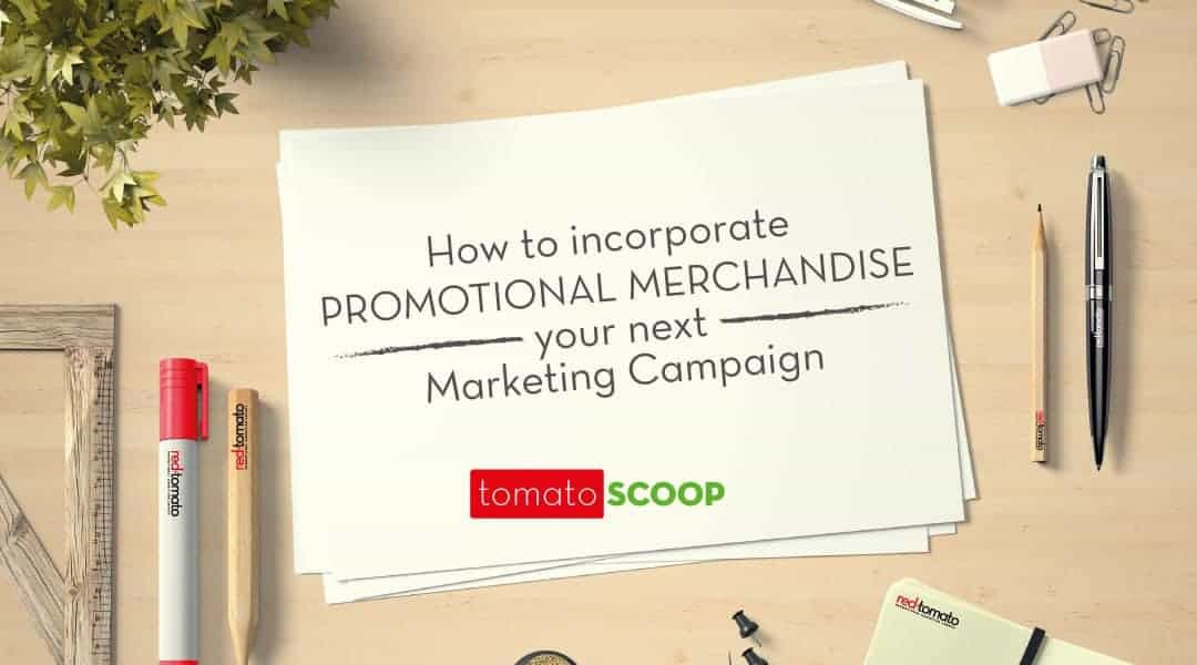 How-to-Incorporate-Promotional-Merchandise-Your-next-Marketing-Campaign