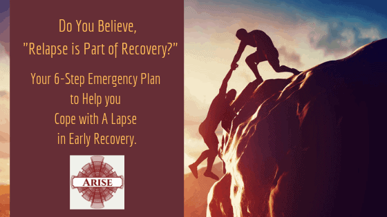 Prepare A Coping Skills Emergency Plan To Stop A Lapse Dead In Its Tracks.