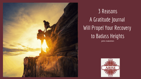 Blog Post header image: 3 Reasons A Gratitude Journal Will Propel Your Recovery to Badass Heights