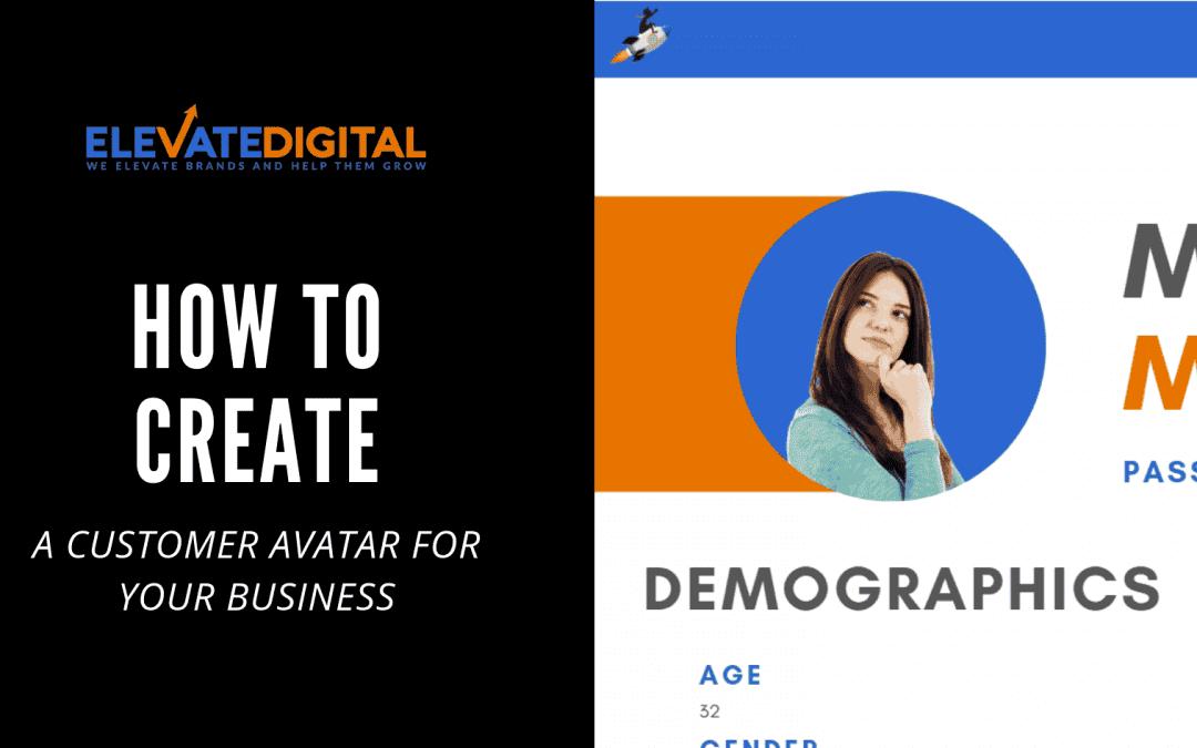 How To Create A Customer Avatar