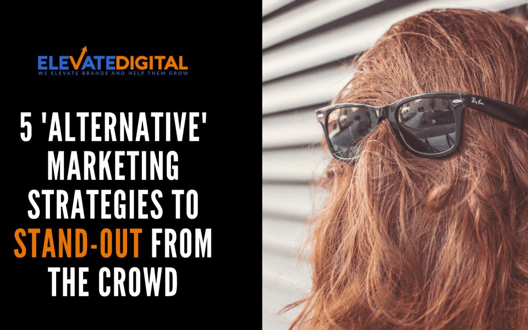 Alternative Marketing Strategies For 2020