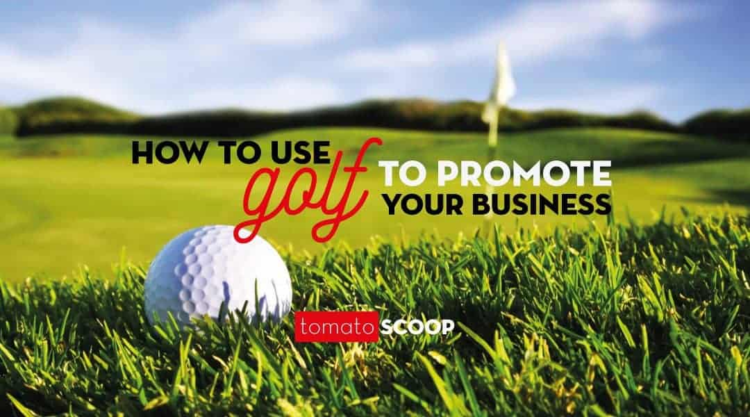 Use Golf to Promote Your Business