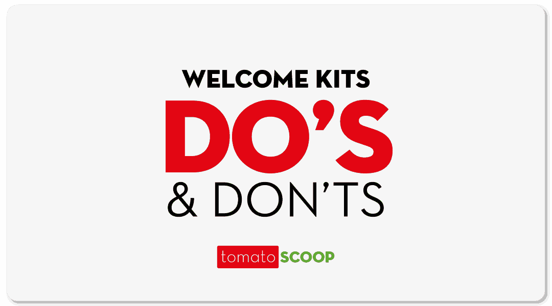 Welcome Kit Do's and Don'ts