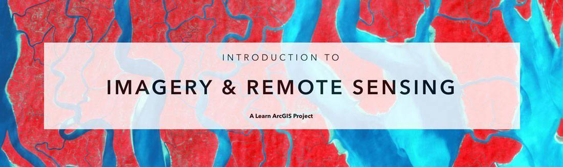 Introduction to remote sensing and imagery materials hub