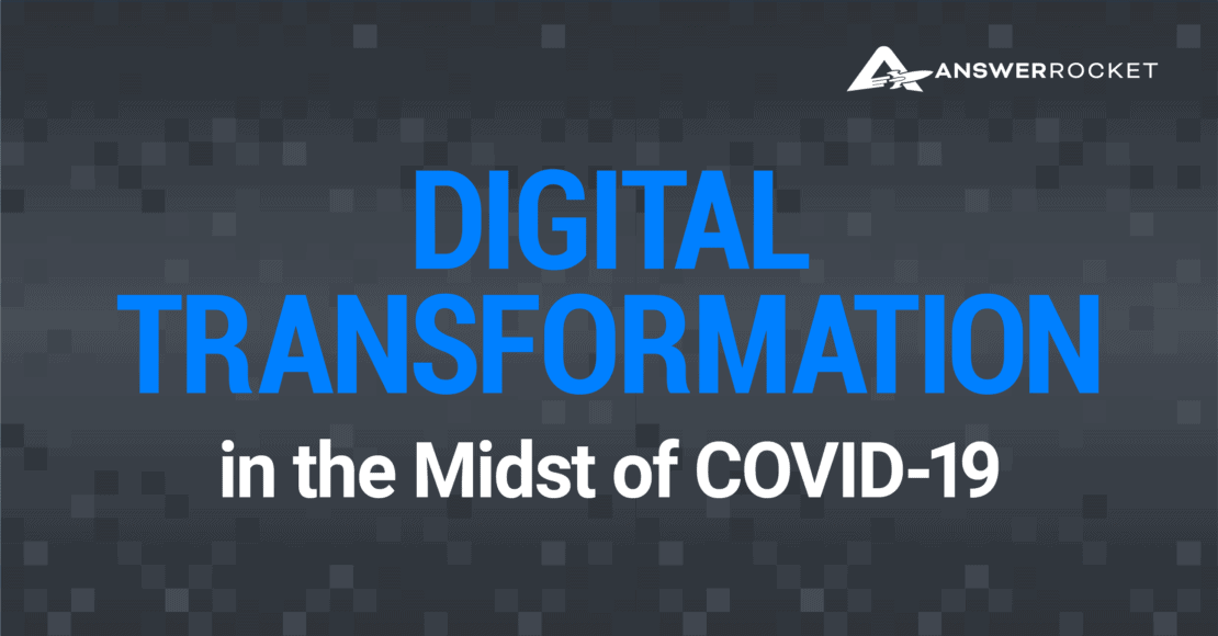 Learn more about digital transformation in the midst of COVID-19