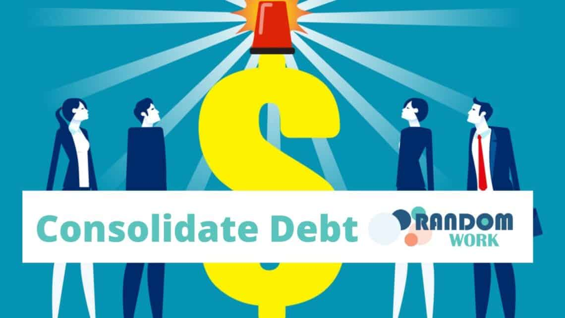 How to Consolidate Debt?