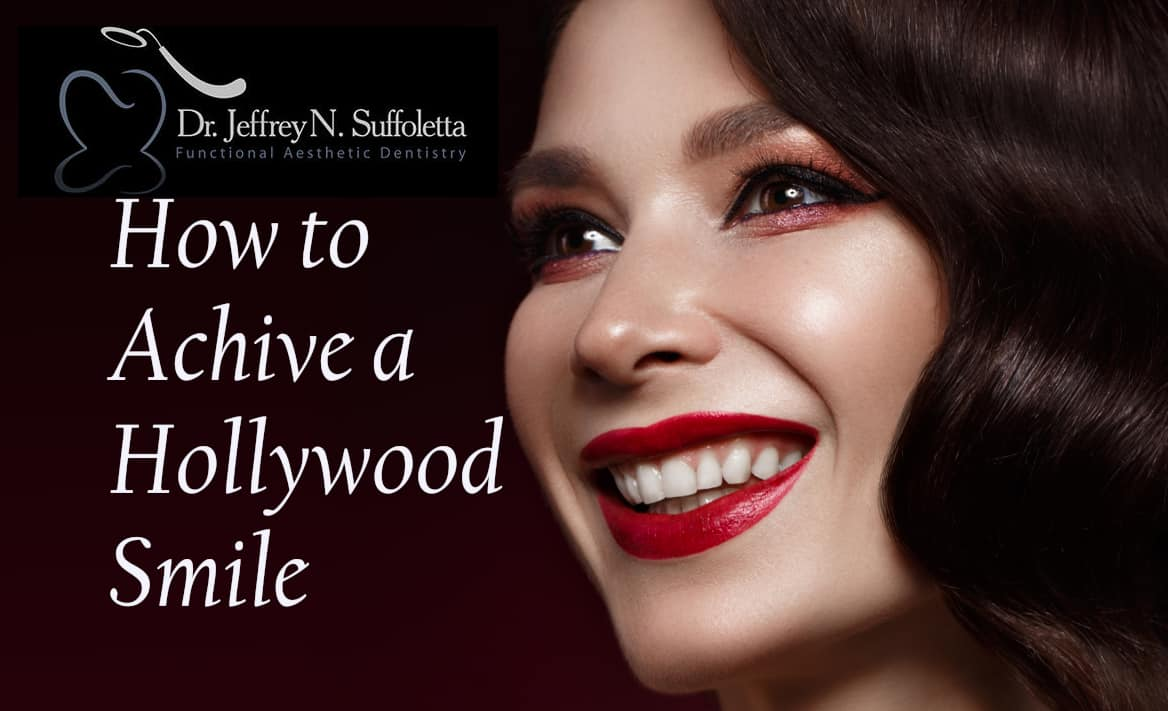 How You Can Achieve a Hollywood Smile