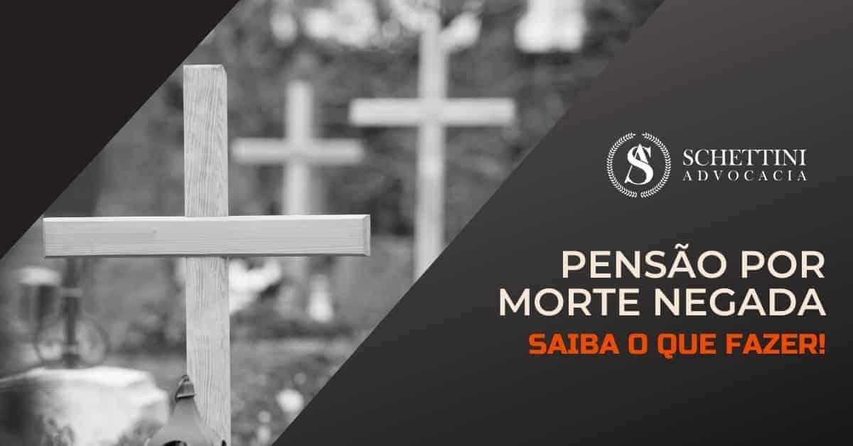 Pensão por Morte negada pelo INSS: Saiba o que fazer!