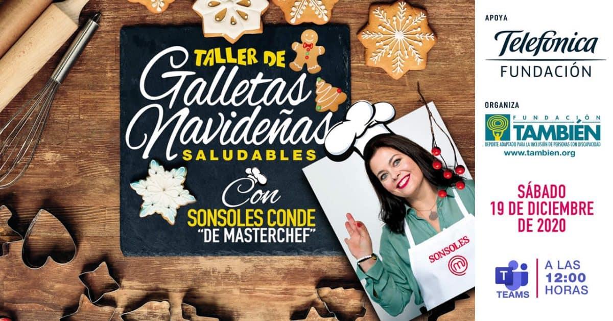 Taller de galletas de navidad saludable con Sonsoles Conde de MasterChef. Sábado 19 de diciembre.