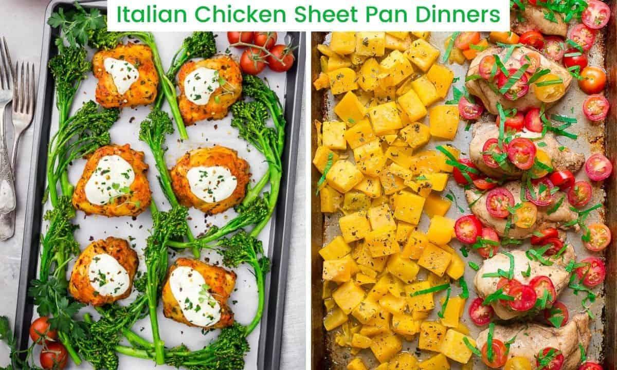 Italian Chicken Sheet Pan Dinners