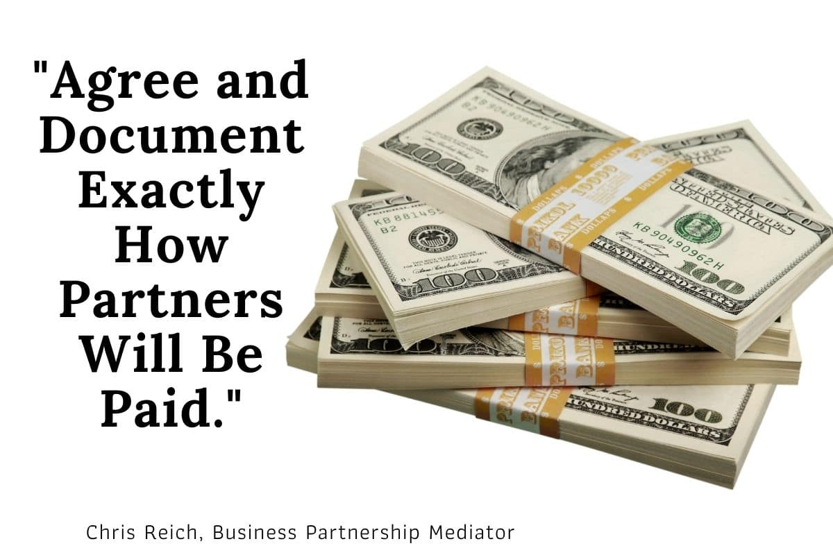 Agree and Document Exactly How Partners Will Be Paid