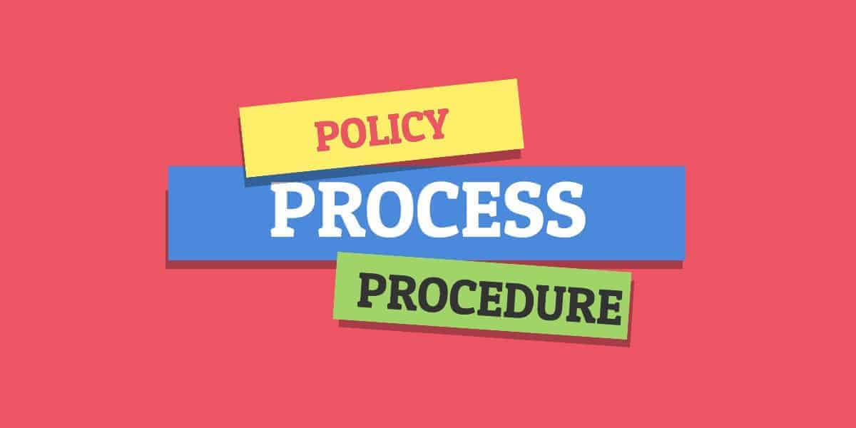 policy process and procedures