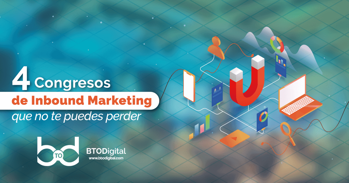 Congresos de Inbound Marketing - BTODigital