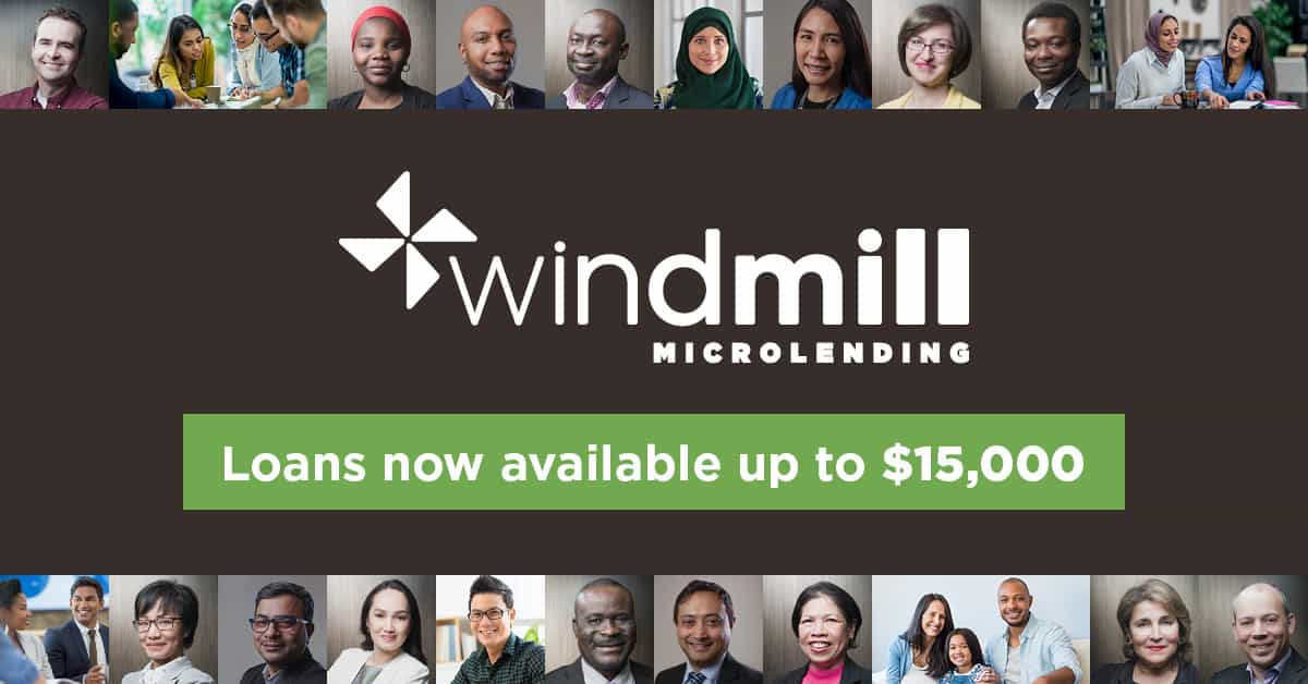 Windmill Microlending Loans Now Available Up To $15,000