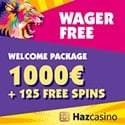 Haz Casino €/$1000 welcome bonus and 125 wager free spins