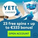 Yeti Casino 23 free spins and 333 EUR welcome bonus