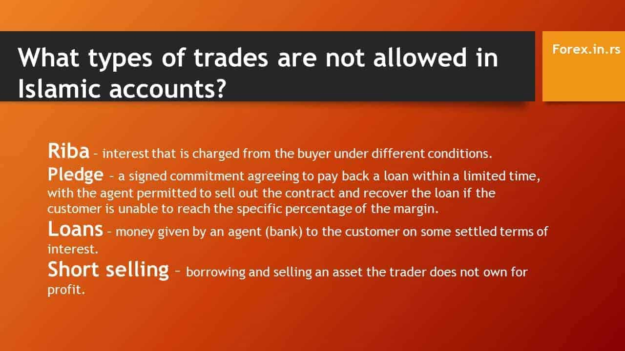 What types of trades are not allowed in Islamic accounts?