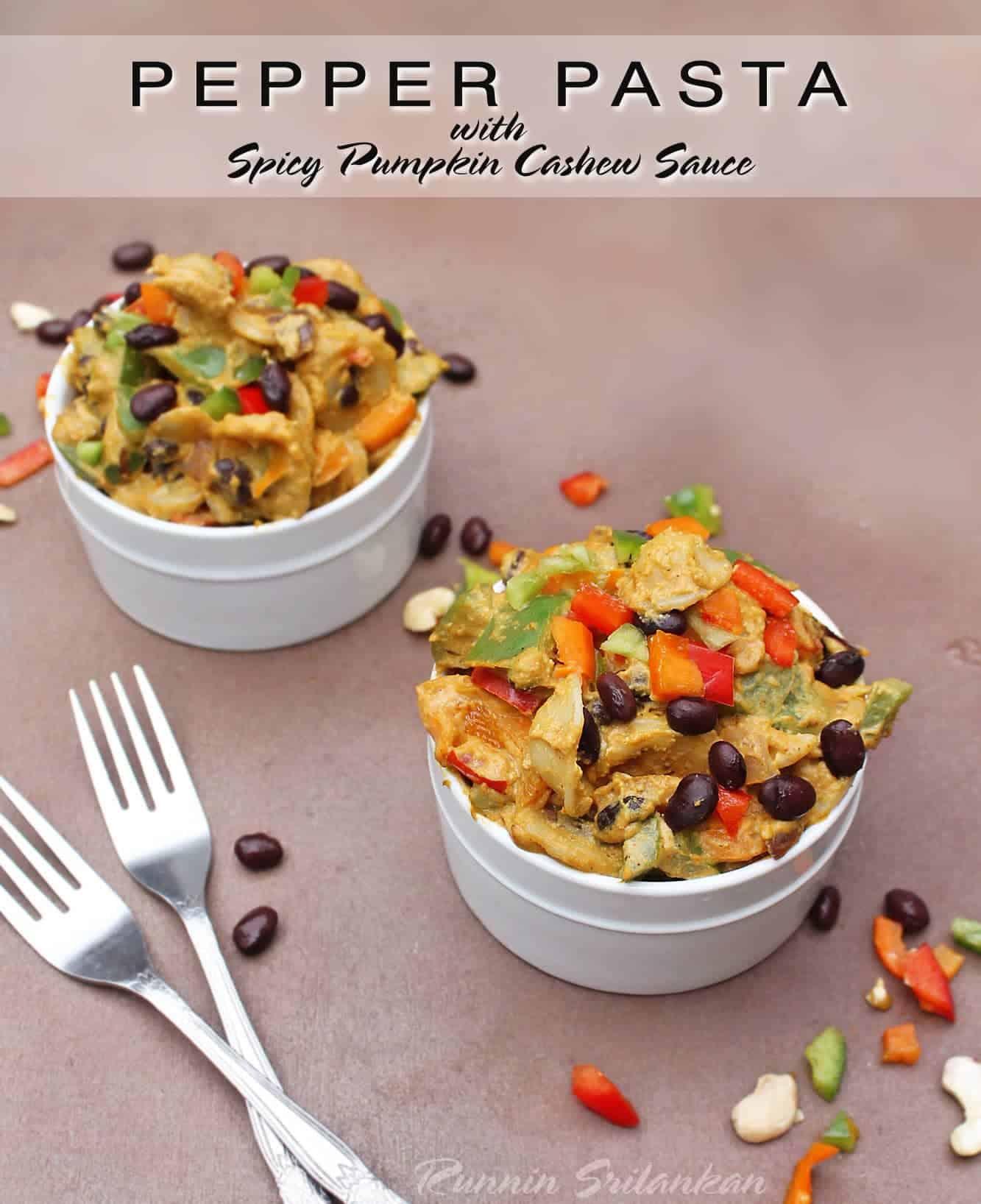 pepper pasta with dairy free spicy pumpkin cashew cream sauce