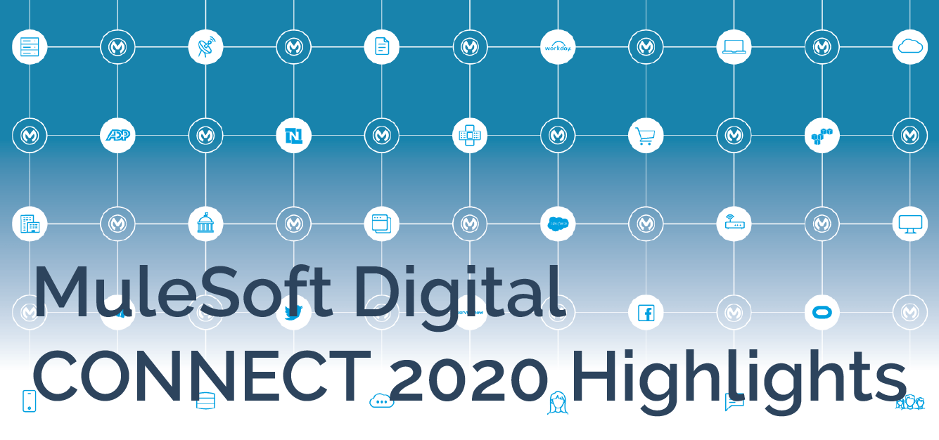 MuleSoft Digital CONNECT 2020 Highlights