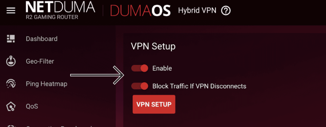"Toggle ""Enable"" and ""Block traffic if VPN disconnects"" on."