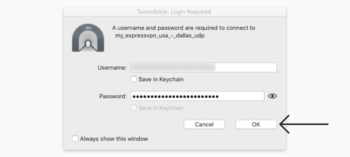 "Enter the ExpressVPN OpenVPN username and password, then click ""OK."""