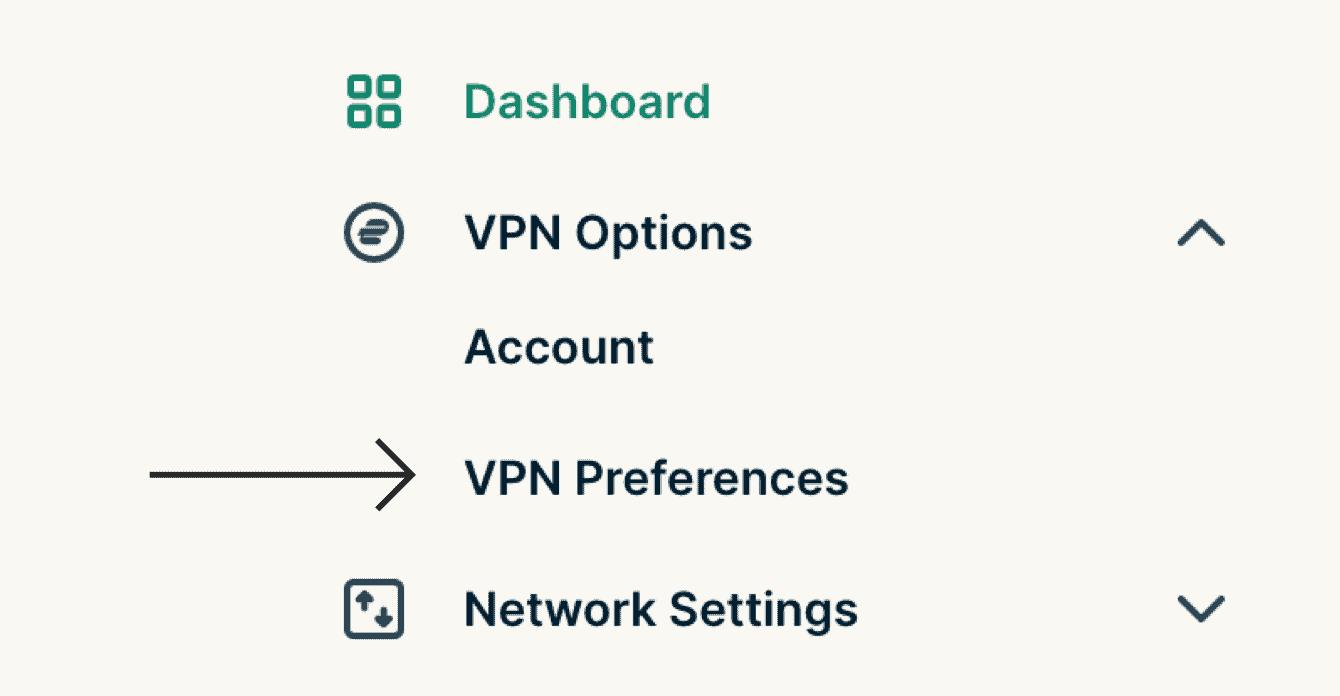 "Select ""VPN Preferences."""