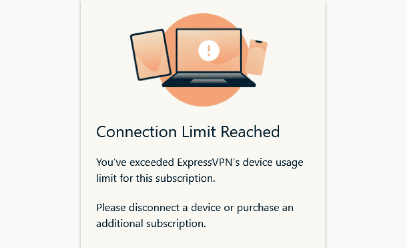 """If you try to connect more than five devices simultaneously, you will see a screen that says, """"Connection limit reached."""""""