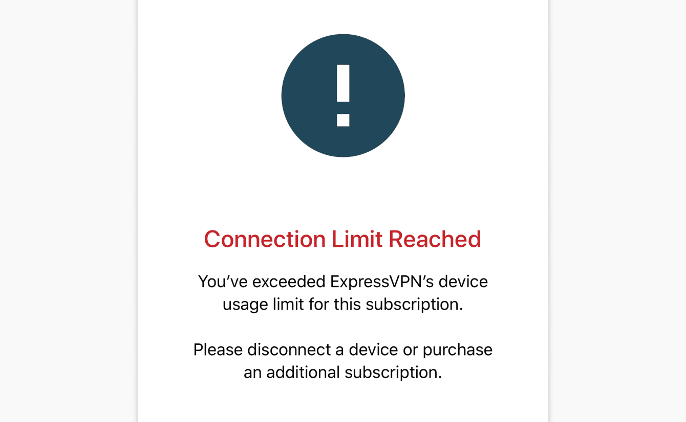 You've exceeded ExpressVPN's device usage limit for this subscription.