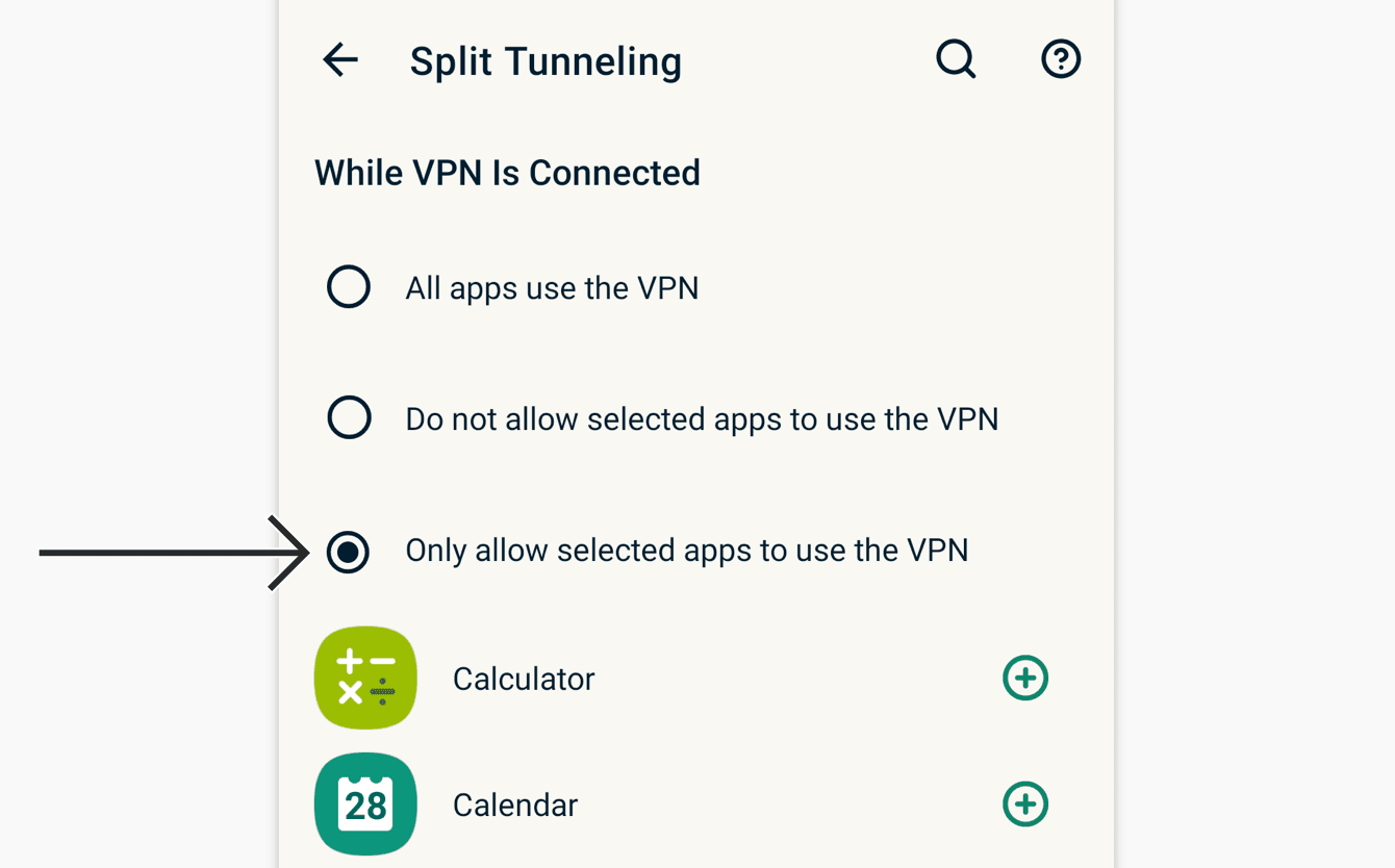 "Select ""Only allow selected apps to use the VPN."""