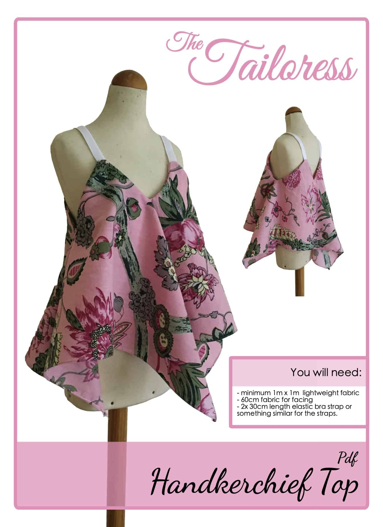 The Tailoress PDF Sewing Patterns - Handkerchief Top Tutorial