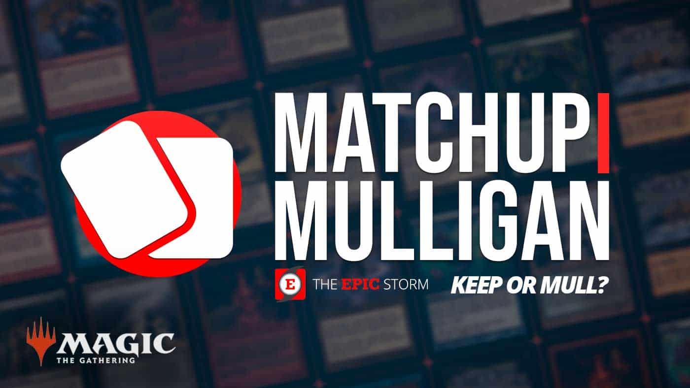Matchup Mulligan