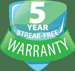 5 year streak free warranty