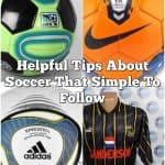 Helpful Tips About Soccer That Simple To Follow
