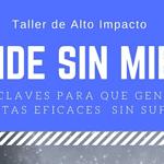 «Vende Sin Miedo»   Taller de Alto Impacto con Susana Herrero y Javier Mesas