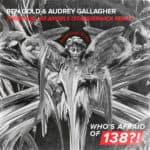 Ben Gold & Audrey Gallagher – There Will Be Angels (STANDERWICK Remix)