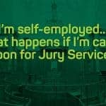 I'm self-employed, what happens if i'm called for jury service?