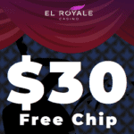 El Royale Casino $30 GRATIS exclusive no deposit bonus