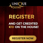 Unique Casino €10 no deposit + 100% bonus + 20 free spins