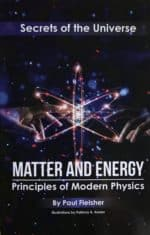 Matter and Energy; Secrets of the Universe by Paul Fleisher