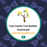 Free Family Tree Builder Download!
