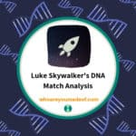 Luke Skywalker's DNA Match Analysis