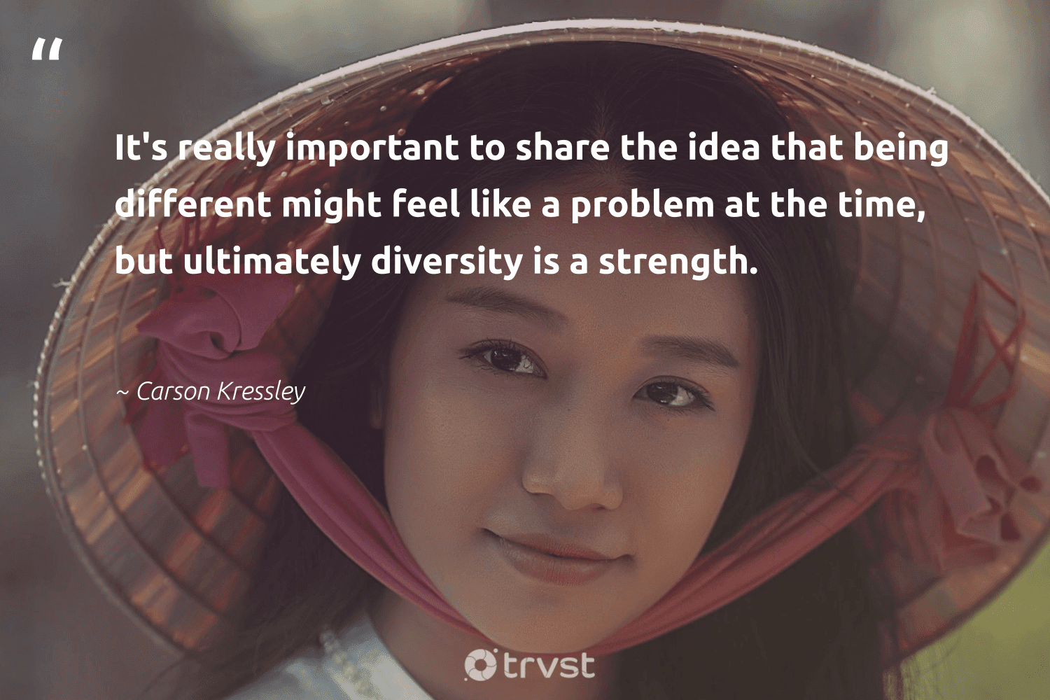 """""""It's really important to share the idea that being different might feel like a problem at the time, but ultimately diversity is a strength.""""  - Carson Kressley #trvst #quotes #diversity #discrimination #representationmatters #socialgood #giveback #changetheworld #inclusion #bethechange #weareallone #dotherightthing"""